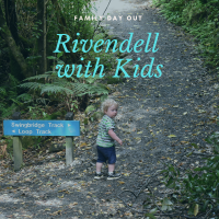 Visiting Rivendell and Kaitoke Reigional Park with Kids
