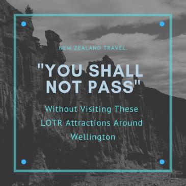 LOTR Attractions around Wellington
