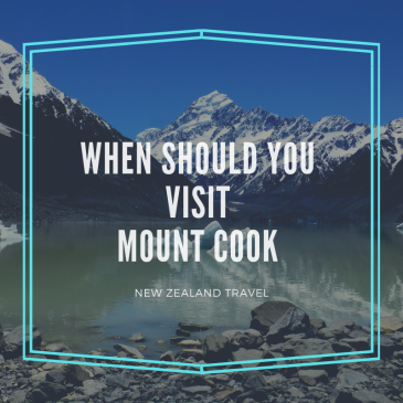 when should you visit mount cook, summer or winter